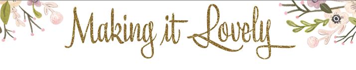 makingitlovely-blog-logo