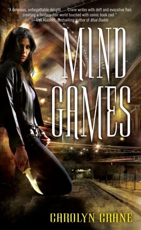 Mind Games (The Disillusionists #1) by Carolyn Crane