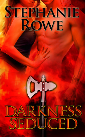 darkness seduced - stephanie rowe - cover