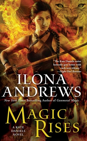 Magic Rises by Ilona Andrews (book 6)