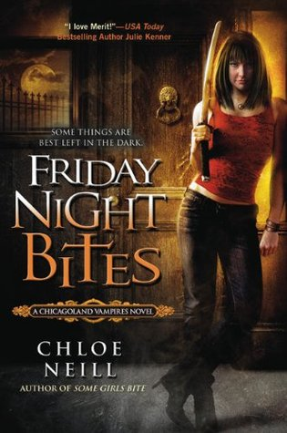 Friday Night Bites - Chloe Neill (bk 2)