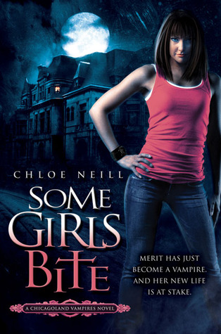 Some Girls Bite - Chloe Neill (bk1)