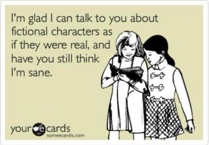 someecards-fictionalcharacters-imsane