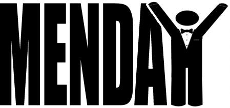 It's MENday!