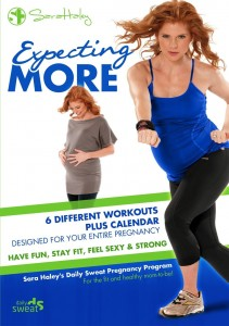 Expecting More - Sara Haley's Daily Sweat Pregnancy Program