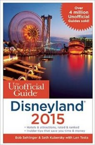 Disneyland Tips – Unofficial Guide to Disneyland 2015