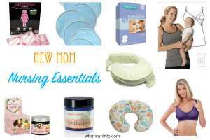 My Favorite New Mom Nursing Essentials