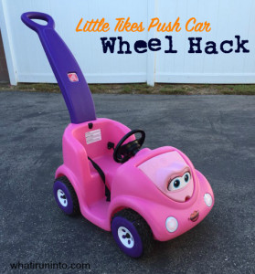Little Tikes Push Car: Wheel Hack