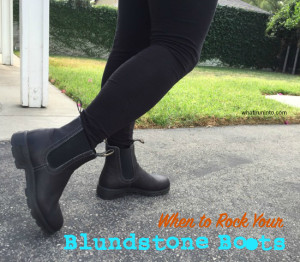 When To Rock Your Blundstone Boots