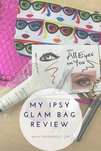 my ipsy glam bag review header