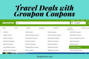 Travel Deals with Groupon Coupons