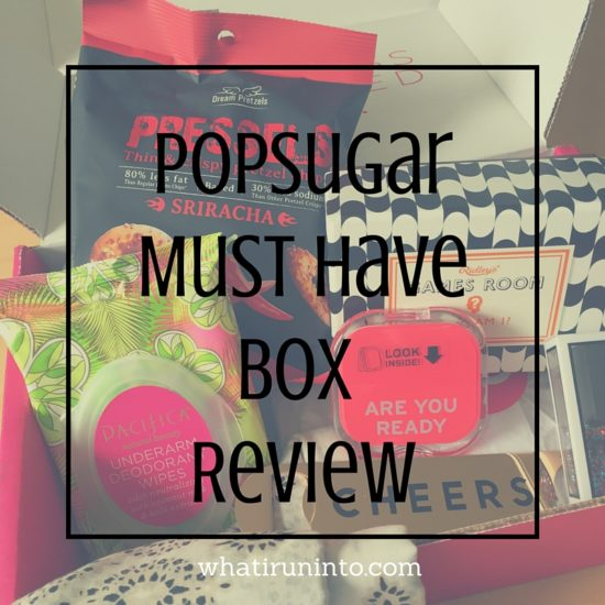 popsugar-must-have-box-review-what-i-run-into-blog-header