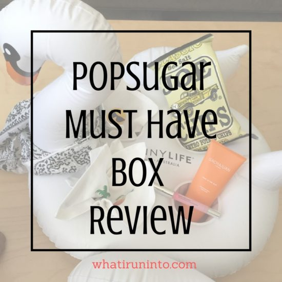 popsugar-must-have-box-july-what-i-run-into-blog