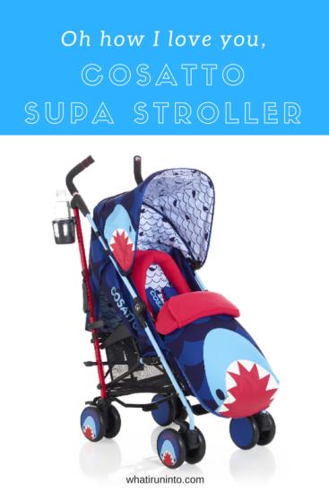 cosatto-supa-stroller-whatiruninto