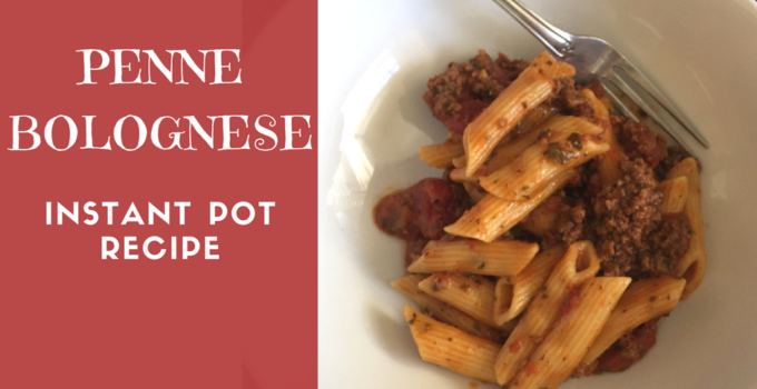 Penne Bolognese With My Bestie, the Instant Pot
