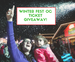 Winter Fest OC Ticket Giveaway – Bring the Snow to You