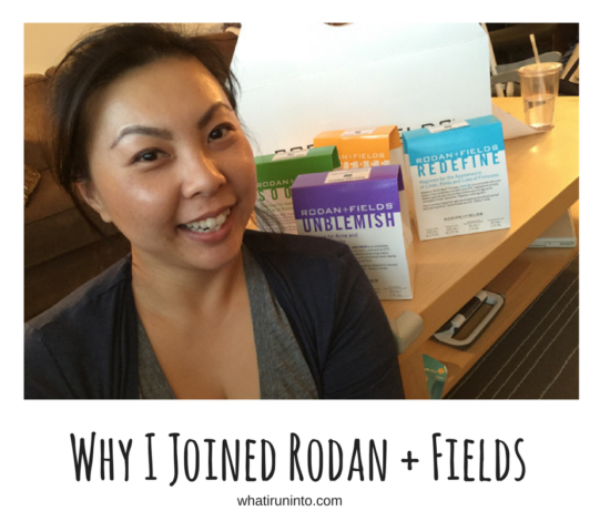 about-rodan-fields-why-i-joined-whatiruninto