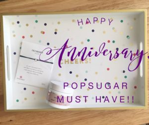 Happy Anniversary, PopSugar Must Have Box!